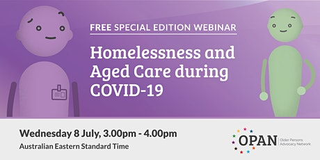Homelessness and Aged Care during COVID-19 tickets