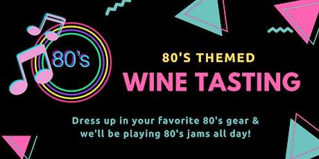 80's Themed Patio Wine Tasting on Treasure Island tickets