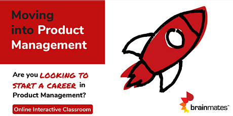 Moving Into Product: Half Day Seminar - Remote Realtime Classroom tickets