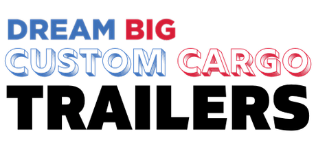 Dream Big Custom Cargo Trailers Inc FREE Business Planning Session LIVE Q&A tickets