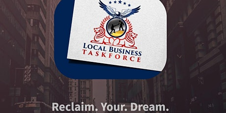 Local Business TaskForce Informational Overview 7:00pm (Virtual) tickets