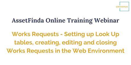AssetFinda Online Training Webinar: Works Requests tickets