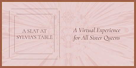 A Seat at Sylvia's Table...A Virtual Experience tickets