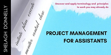 Project Management for Assistants, with Shelagh Donnelly tickets