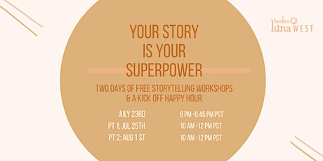 Your Story Is Your SuperPower  3 Day Intensive tickets