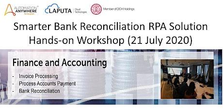 Smarter Bank Reconciliation RPA Solution Hands-on Workshop tickets