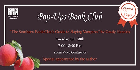 Pop-Ups  Monthly Book Club (Virtual) Featuring Author Grady Hendrix tickets