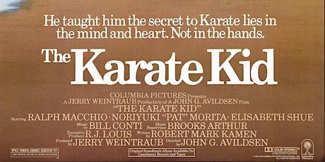SATURDAY NIGHT - THE KARATE KID (1984) tickets