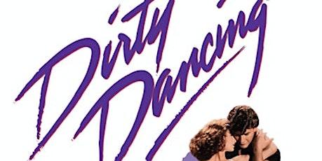 SUNDAY NIGHT - DIRTY DANCING tickets