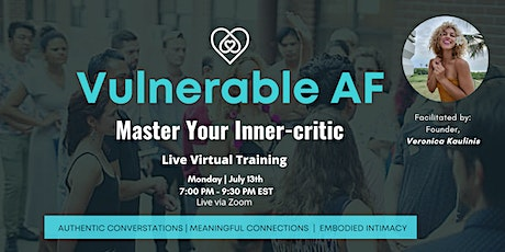 Vulnerable AF: Master Your Inner-critic tickets