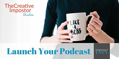 Podcast Envy: Launch Your Podcast Online Class tickets