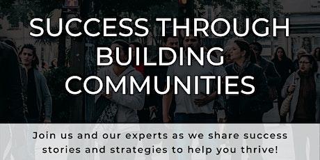 Woltux Webinar  -Thriving  Success Through Building Communities tickets