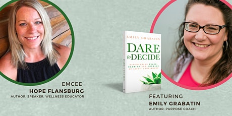 VIRTUAL BOOK LAUNCH PARTY: Dare to Decide - Peace & Clarity at Crossroads tickets