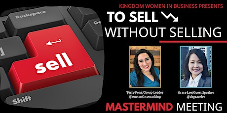 To Sell Without Selling/Kindgom Women in Business NYC Event tickets