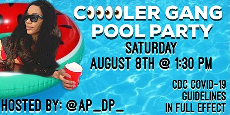 "Cooler Gang Presents ""The Pool Party"" tickets"