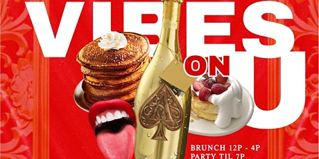 #VibesOnU Saturday Brunch+AfterBrunch Lounge @ HARLOT tickets