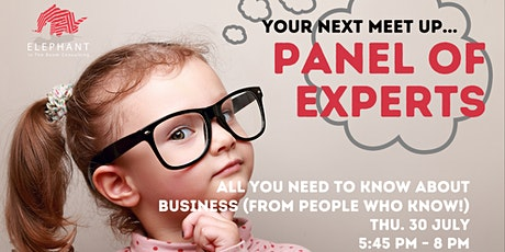 Panel of Experts; All you need to know about business. tickets