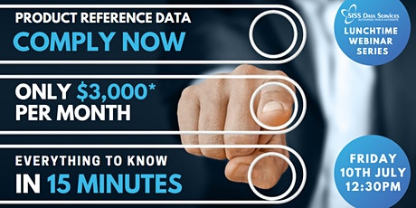 Product Reference Data: Comply Now! tickets