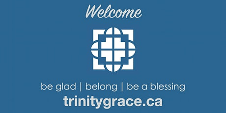 Trinity Grace Church Socially Distanced Morning Communion + Sunday Worship tickets
