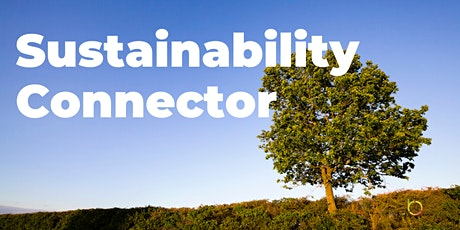 Sustainability Connector (Inspiring Speakers + Online Networking) tickets