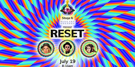 RESET by Stage 6 and Blue Sky Escapes tickets
