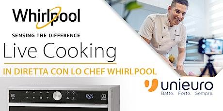Corso di Cucina Gratuito con Microonde Whirlpool Live Cooking con Unieuro biglietti