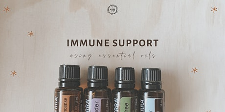 Immune Support using Essential Oils tickets