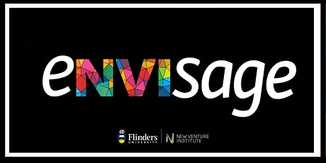 eNVIsage Showcase | Flinders New Venture Institute tickets