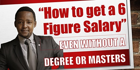 How To Get A 6 Figure Salary Even Without a Degree or Masters tickets