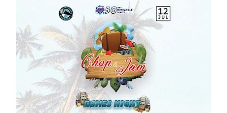 ABK - CHOP & JAM (Games Night) tickets