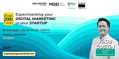 BLOCK71XMGD : KOPICHAT Experimenting your digital marketing in your startup tickets