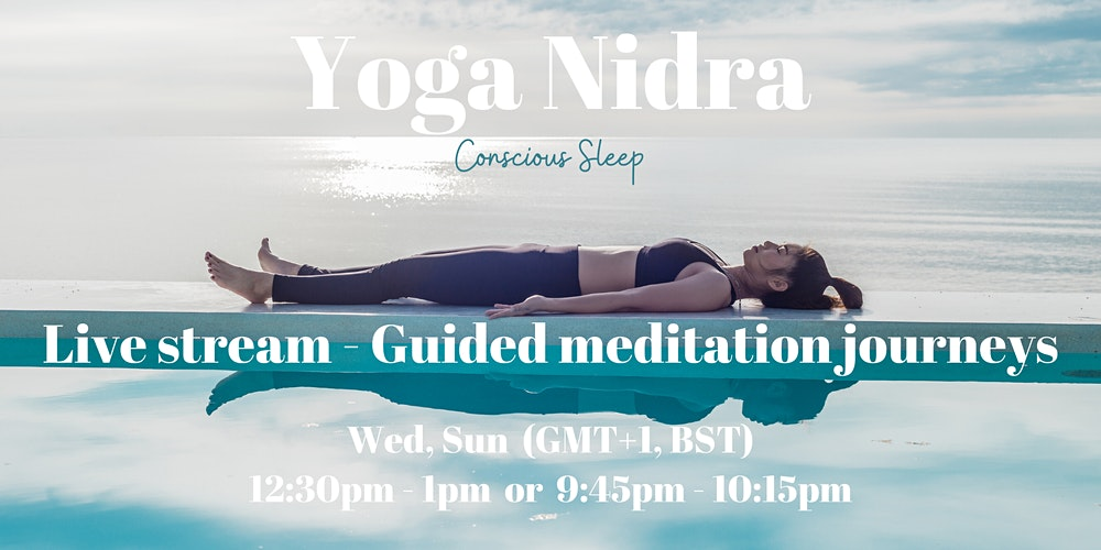 From October Yoga Nidra Conscious Sleep Live Stream Guided Meditations Tickets Multiple Dates Eventbrite