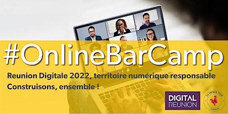 #Online BarCamp : Réunion Digitale 2022, territoire numérique responsable ! billets