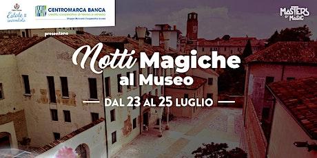 Notti Magiche al Museo Santa Caterina biglietti