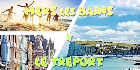 Plage & Falaises ☼ Mers les Bains & Le Tréport ☼ LONG DAY TRIP billets