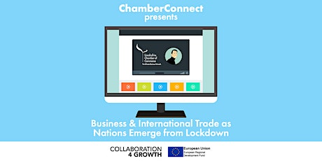 ChamberConnect: Business & International Trade as We Emerge from Lockdown tickets
