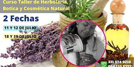 Taller de Herbolaria, Botica y Cosmética Natural en Tijuana tickets