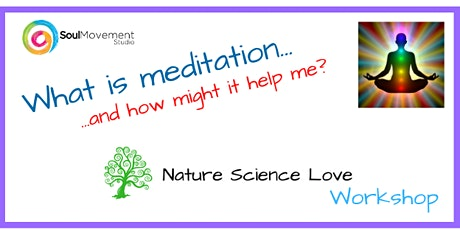 What is Meditation... and how might it help me? tickets