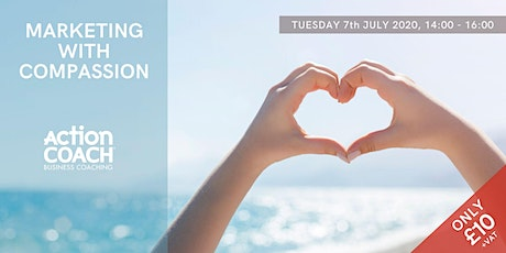 Marketing With Compassion Online Workshop tickets