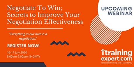 Negotiate To Win; Secrets to Improve Your Negotiation Effectiveness tickets