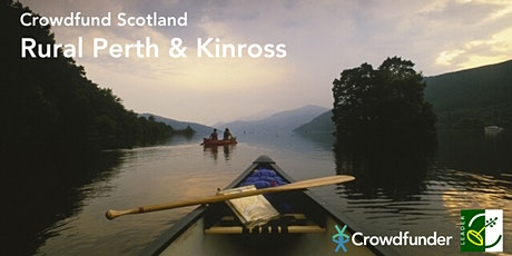 Crowdfund Scotland: Rural Perth & Kinross - Online Workshop tickets