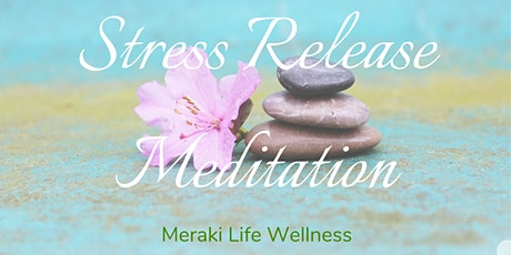 Stress Release Meditation tickets