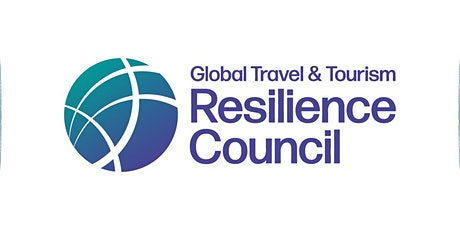 Global Travel & Tourism Resilience Council's Virtual Destination Summit tickets