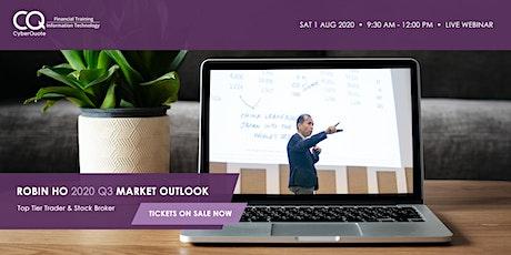 Robin Ho 2020 Q3 Market Outlook tickets