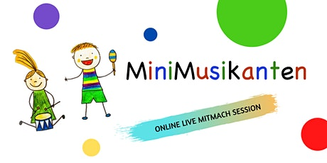 MiniMusikanten • Online Live Mitmach-Session • Do, 09.07.20, 16h Tickets