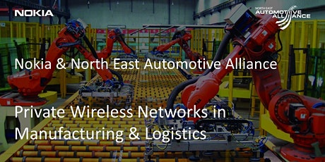 Private Wireless Networks in Manufacturing & Logistics with Nokia tickets