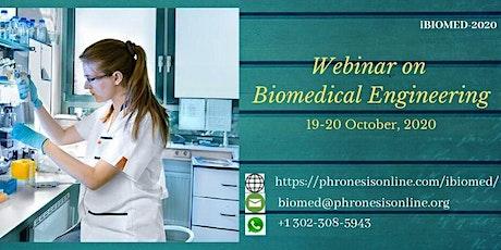 Webinar on Biomedical Engineering (iBIOMED-2020) Tickets