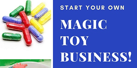 Start a Magic Toy Business tickets