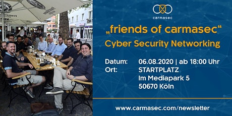 "6. ""friends of carmasec"" Stammtisch - Cyber Security Networking Tickets"