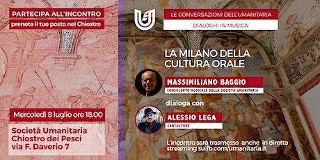 Musica. La Milano della cultura orale biglietti
